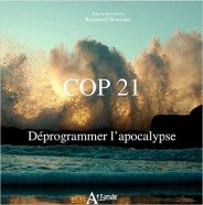 COP21 - Déprogrammer l'apocalypse